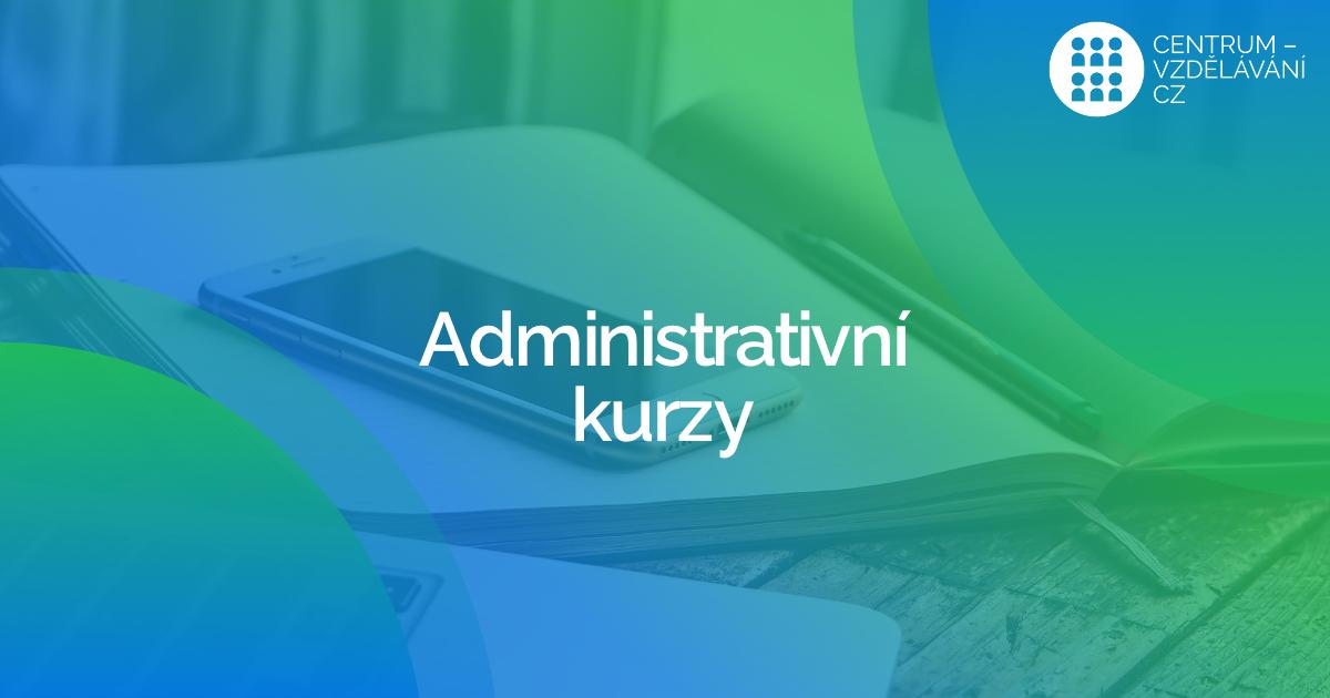 Administrativní kurzy