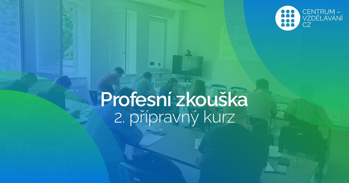 II. Přípravný kurz k profesní zkoušce Manažer projektu dle NSK