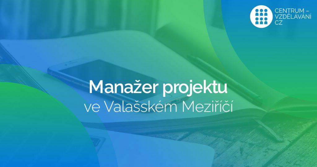 kurz Manažer projektu ve Valašském Meziříčí