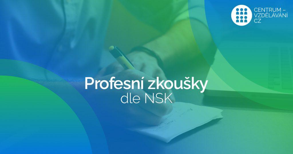 Profesní zkoušky dle NSK
