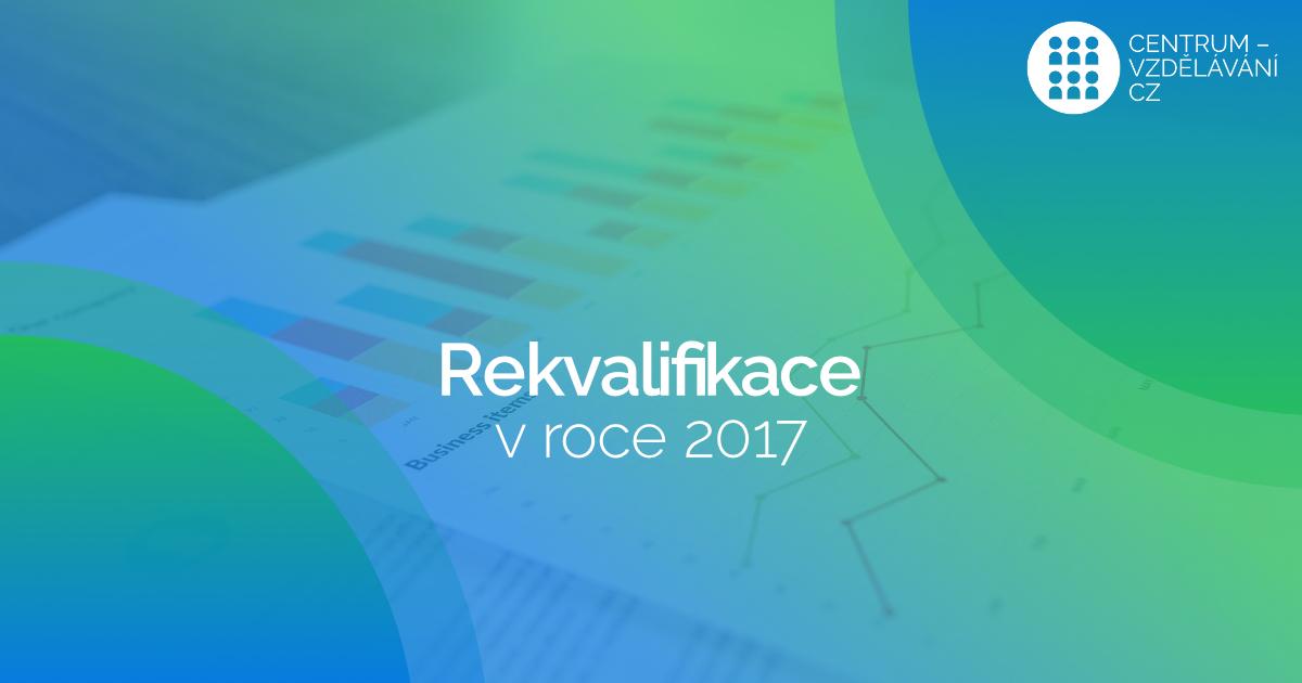 Rekvalifikační kurzy za rok 2017