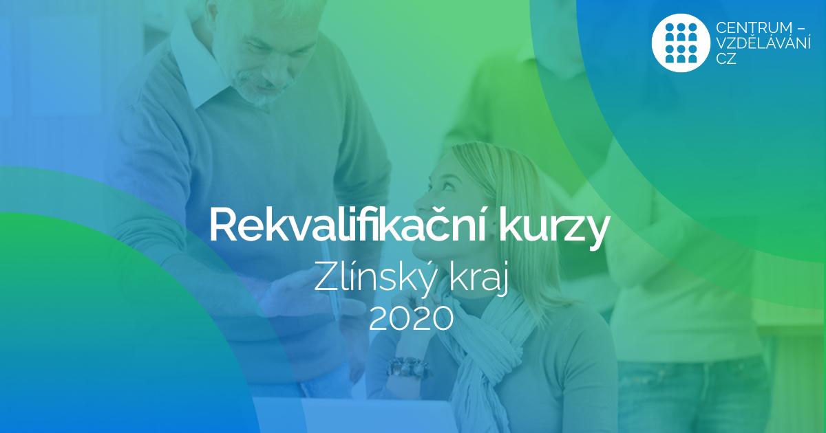 Rekvalifikační kurzy ve Zlínském kraji v roce 2020