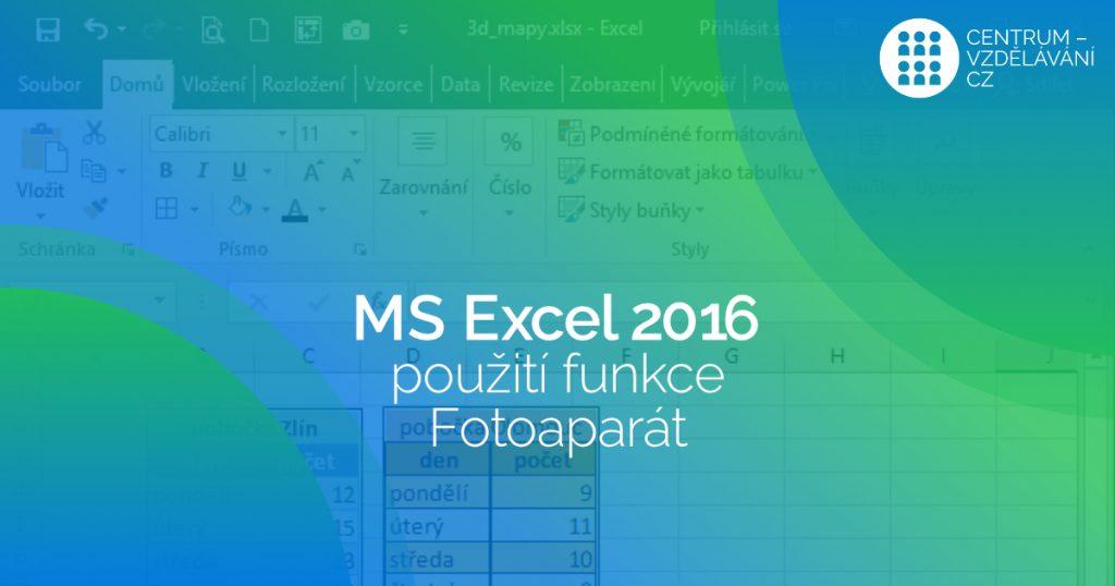 Fotoaparát v Excelu 2016